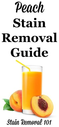 Peach juice stain removal guide with step by step instructions for removing peach stains from clothing, upholstery and carpet {on Stain Removal 101}