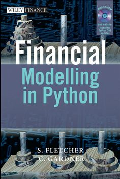 Free ebook PDF download Now Financial Modelling in Python  AUTHOR:- S. FLETCHER & C. GARDNER Learn Programming, Python Programming, Computer Programming, Computer Coding, Computer Science, Machine Learning Deep Learning, Analyse Technique, The New Colossus, Financial Modeling