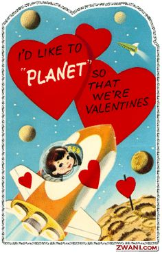 I'd like to planet so that we're valentines