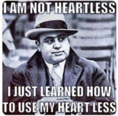 Al Capone met gangster Johnny Torrio and was seduced by Torrio's lifestyle. Strong Quotes, Wise Quotes, Movie Quotes, Great Quotes, Quotes To Live By, Motivational Quotes, Funny Quotes, Inspirational Quotes, Truth Quotes