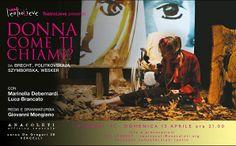 Donna Come ti chiami? Vercelli  Officina Teatrale degli Anacoleti  domenica 13 aprile