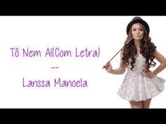 Papel De Parede (Com Letra) - Larissa Manoela - YouTube
