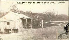 DURBAN Toll Gate top of Berea Road 1890