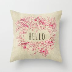 Hello Throw Pillow by rskinner1122 - $20.00
