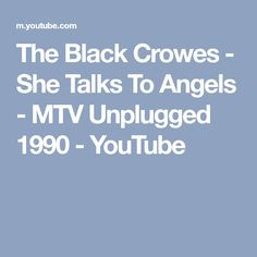 The Black Crowes - She Talks To Angels - MTV Unplugged 1990 - YouTube