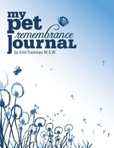 Grieving the death of a beloved pet is soooo hard.  This guided journal helps you understand what you are going through, normalizes your feelings and becomes a treasured memory book of you pet.  Great as a gift too.