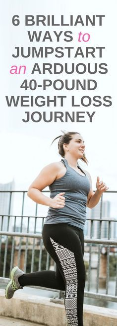 6 genuine ways to kickstart a tough 40 pound weight loss journey.