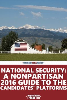 National Security:  A nonpartisan 2016 Guide to the candidates' platforms