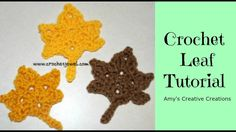 Crochet Leaf Tutorial