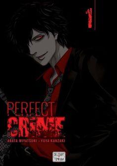 Découvrez Perfect crime, Tome 1 de Yûka Kanzaki & Shin Miyatsuki sur Booknode, la communauté du livre