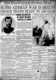 I love all these old front pages! -- World War I begins.  August 2, 1914 Indianapolis Star cover