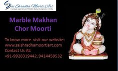 Our customers can be available from us beautiful and attractive marble makhan chor moorti. If you want to buy high quality marble used to give the statue a life like appearance that identifies. Lord Vishnu, Chor, Krishna, Statues, Marble, Sculpture, Life, Beautiful, Art
