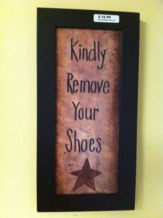Kindly remove your SHOES Sign framed by trimblecrafts on Etsy, $14.99