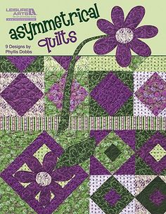 Leisure Arts - Asymmetrical Quilts eBook, $9.99 (http://www.leisurearts.com/products/asymmetrical-quilts-ebook.html)
