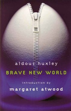 Brave New World. Aldous Huxley is in my favourite authors I think but anyway this is a must read. (this is obviously a new edition with an intro from Atwood) Aldous Huxley, Brave New World Book, Science Fiction, Books Everyone Should Read, Sci Fi Books, Book Nooks, Fantasy Books, So Little Time, Book Lists