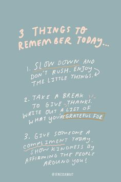 3 Things to remember today. Encouraging words for your everyday The Words, Cool Words, Positive Affirmations, Positive Quotes, Motivational Quotes, Inspirational Quotes For Today, Today Quotes, Year Quotes, Cute Quotes