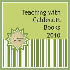Teaching with Caldecott Books 2010