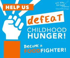 Start your weekend off by standing up for the 16 million Hungry Kids in America. Your support makes a big difference in raising awareness and rallying others to get involved in solving this important issue.  Join FoodFighters @ willplayforfoodfoundation.org  #WillPlayForFood #JoinTheFight