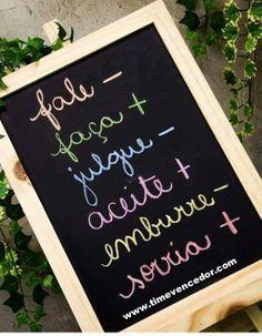 Fale menos e Faça mais... #suceso #prosperidade #motivacao www.timevencedor.com