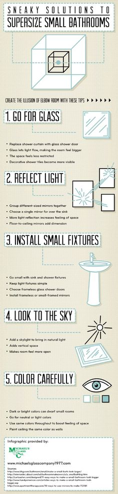 Light can add a new element to a décor, especially in a small room. Use mirrors in a small bathroom to reflect light and open up the space. For more great tips, check out this infographic from a glass company in Philadelphia.