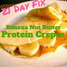Sara Stakeley: Stuffed Protein Crepes 21 day fix Recipe.