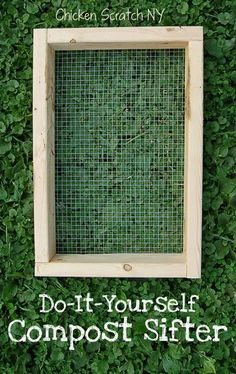 DIY: How To Build A Compost Sifter - easy project to make. This is a great tool to have when spreading your compost.