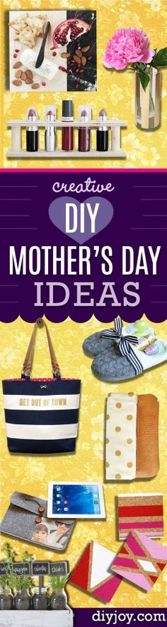 Creative DIY Mothers Day Gifts Ideas - Thoughtful Homemade Gifts for Mom. Handmade Ideas from Daughter, Son, Kids, Teens or Baby - Unique, Easy, Cheap Do It Yourself Crafts To Make for Mothers Day, complete with tutorials and instructions http://diyjoy.com/diy-mothers-day-gift-ideas