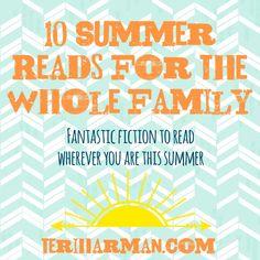 Summer reading picks for the whole family! 2015 Author Teri Harman