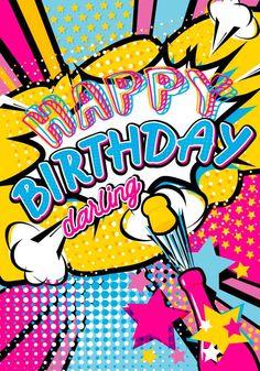 Happy Birthday in Pop Art Birthday Wishes For Friend, Happy Birthday Girls, Wishes For Friends, Birthday Wishes Quotes, Boy First Birthday, Husband Birthday, Birthday Greeting Message, Happy Birthday Messages, Happy Birthday Images