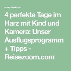 4 perfekte Tage im Harz mit Kind und Kamera: Unser Ausflugsprogramm + Tipps - Reisezoom.com