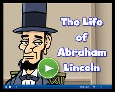 The life of Abraham Lincoln video