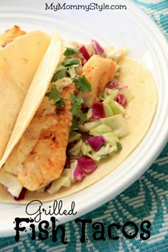 Grilled Fish Tacos | My Mommy Style