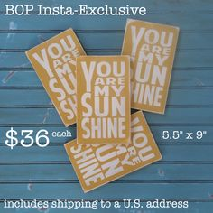 """Limited edition small size You Are My Sunshinehand painted sign. Quantities are limited.     Great gift for Mother's Day, teachers or babies too!    9"""" X 5.5"""" X .75"""" with sawtooth hanger. 