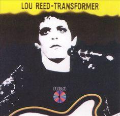Lou Reed: Transformer. 1972. BMG International.