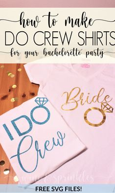 DIY I Do Crew HTV TShirts for Bridesmaids, Bachelorette Party Groups, and other Wedding Events Diy Wedding Projects, Diy Projects, Wedding Ideas, Make And Do Crew, Wedding Events, Weddings, Bridesmaid Proposal Gifts, Diy And Crafts Sewing, Bachelorette Party Shirts