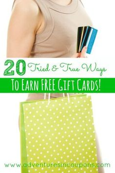 "People often ask me how I save so much on everyday items, Christmas and birthdays. The answer? With FREE Gift Cards! These  20 Tried & True Ways to Earn FREE Gift Cards will have you spending less cash in no time! This is my complete list with 3 Bonus sites I use to ""shop for Free"" too!"