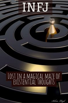 INFJ: Lost in deep thoughts