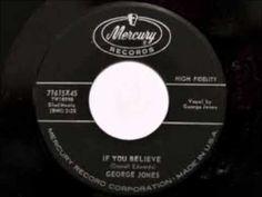 George Jones *****(If You Believe ) - YouTube