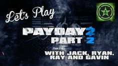 Let's Play - Payday 2 Part 2