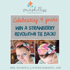 WIN a Strawberry Revolution tie back! Giveaway from Erin Phillips Photography http://erinphillipsphotography.com/2014/08/05/4-years-lets-celebrate-with-a-few-giveaways/