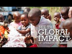 The Global Impact of Operation Blessing - YouTube