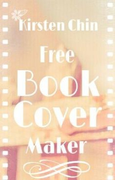 """Kirsten Chin's Free Book Cover Maker"" by KirstenChin - ""Kirsten Chin now makes free book covers for Wattpaders. See More --->…"""
