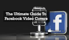 """The Ultimate Guide to Facebook Video Covers. Facebook has stepped ahead to disclose the video feature """"Facebook Video Covers"""". Video Advertising, Marketing And Advertising, Covers Facebook, Seo News, Facebook Video, New Market, News Blog, Youtube, Youtubers"""