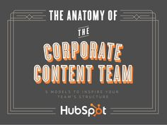 How do most corporations structure their content teams? What can you learn from them? In this presentation you'll learn about the five common content productio…