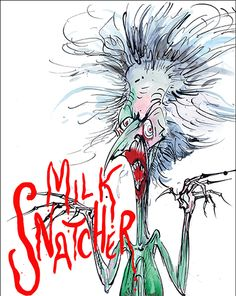 Milk Snatcher ©Gerald Scarfe