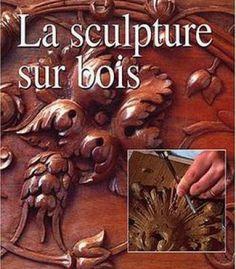 La Sculpture Sur Bois PDF