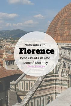 November Events In Florence, Italy - Girl in Florence