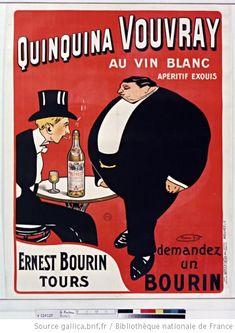 Quinquina Vouvray au vin blanc, apéritif exquis... : [affiche] / [Maurice Biais] - 1925 : demandez un Bourin..