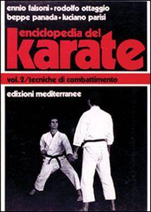 download ENCICLOPEDIA DEL KARATè. VOL. 2: TECNICHE DI COMBATTIMENTO. pdf epub mobi