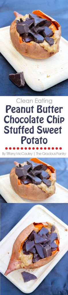 Clean Eating Recipes | Peanut Butter Chocolate Chip Stuffed Sweet Potato Recipe | Healthy Desserts #CleanEating #Dessert